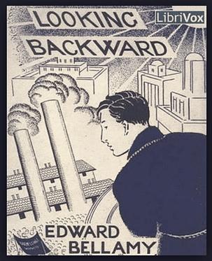 Looking backward - Edward Ballamy